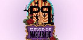 Pride & Passion: Cirque de Mascarade