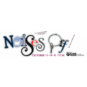 NOISES OFF! Presented by H.B. Plant High School Theatre Co. @ H.B. Plant High School Auditorium   Tampa   Florida   United States